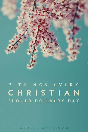 Things Every Day 7 things every christian should do every day