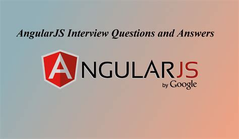 angularjs tutorial interview questions and answers complete angularjs interview questions and answers current