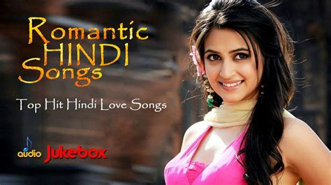 new songs 2017 hindi top hit hindi love songs romantic hindi songs 2017