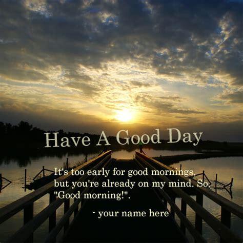 write   good morning   nice day images