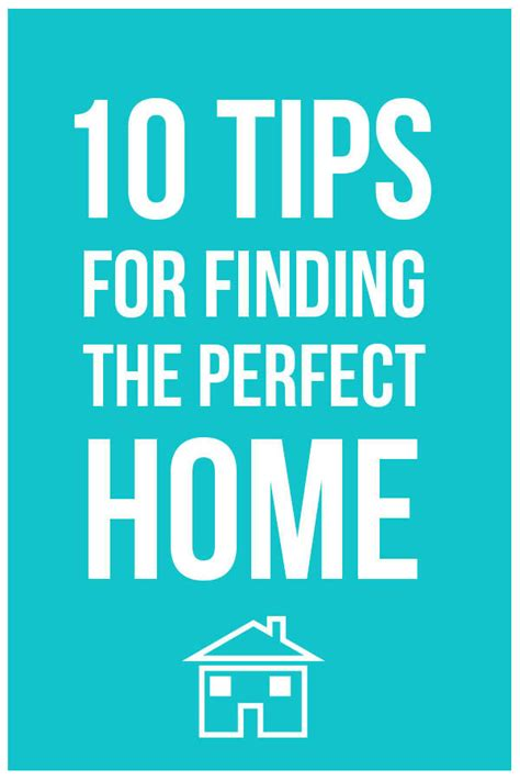 find your perfect home 10 tips for finding the perfect home homes com