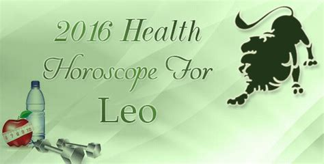 2016 health horoscope for leo fitness horoscope