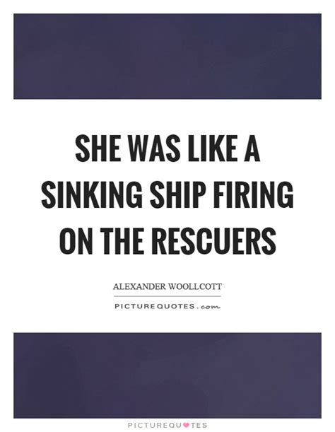save a sinking ship quotes sinking quotes sinking sayings sinking picture quotes
