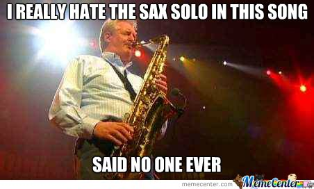 Saxophone Meme - premarital sax by recyclebin meme center