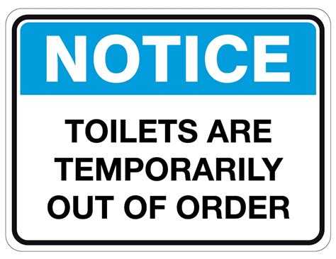 Notice Safety Signs Toilets Are Temporarily Out Of Order Out Of Order Sign Pdf Rusinfobiz Out Of Order Sign Template