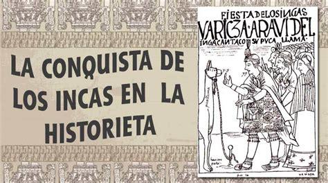 libro acerca de la conquista la teor 237 a de luis rachitoff infantas los incas en la historieta c 243 mics 21 blogs peru21