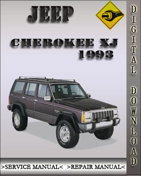 how to download repair manuals 1993 jeep cherokee electronic valve timing 1993 jeep cherokee xj factory service repair manual download manu