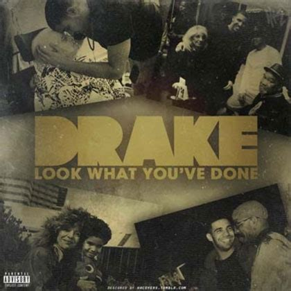 drake look what you ve done remix drake look what you ve done mixtape mixtape download