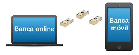 la banca online diferencias entre la banca online y la banca m 243 vil rankia