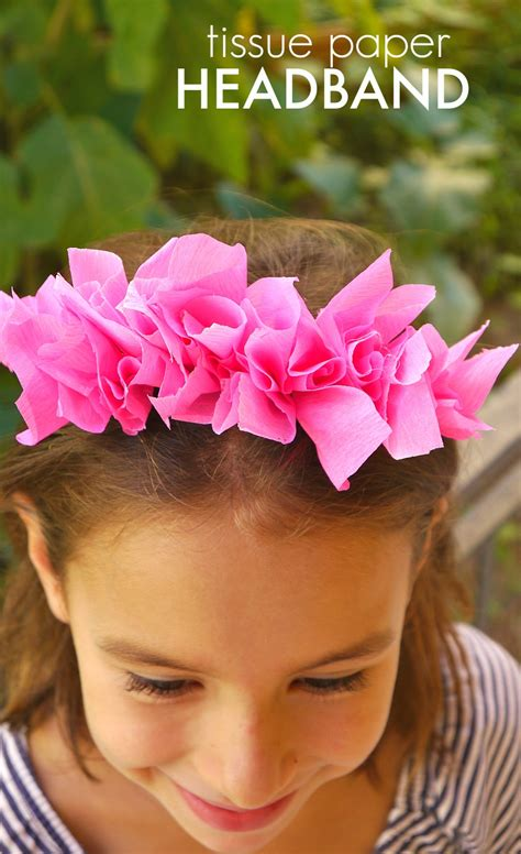How To Make A Paper Headband - diy tissue paper headband make and takes