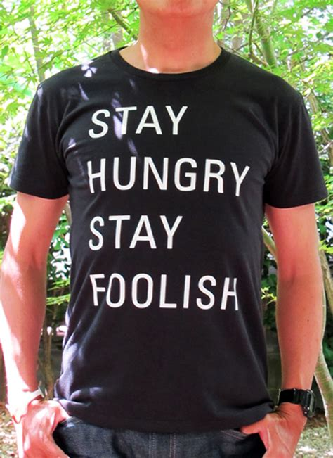 Tshirt Stay Hungry Foolish Apple stay hungry stay foolish t shirt by publik hide your arms