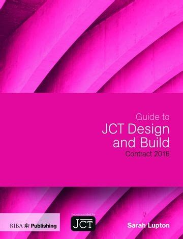 jct design and build contract db 2011 edition guide to jct design build