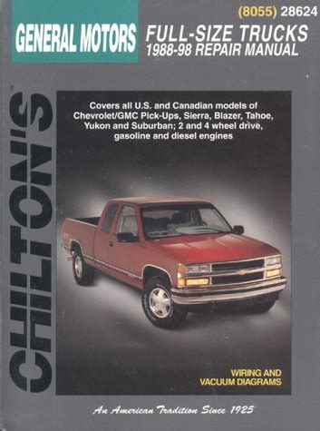 car engine repair manual 1998 gmc jimmy electronic toll collection 1988 1998 chevrolet gmc full size trucks chilton total car care manual