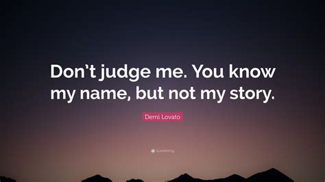 don t judge my hair a collection of impressive hairstyle demi lovato quote don t judge me you my name but