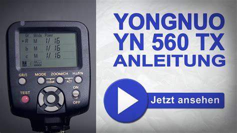 Yongnuo 560 Tx yongnuo 560 tx deutsche anleitung