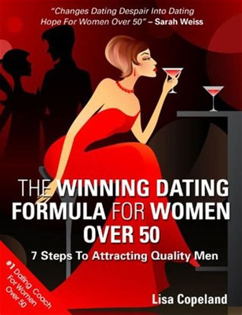 book fo women over 50 the winning dating formula for women over 50 7 steps to
