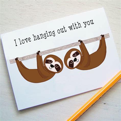 Sloth Birthday Cards Sloth Friendship Card By Hoobynoo Notonthehighstreet Com