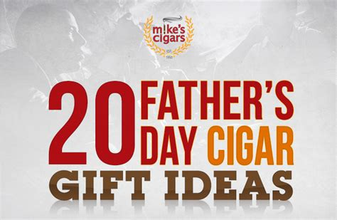 s day 2017 ideas 20 s day cigar gifts ideas 2017 mike s cigars