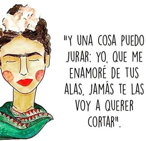 imagenes de amor para juan carlos 50 im 225 genes de frida kahlo con frases c 233 lebres y