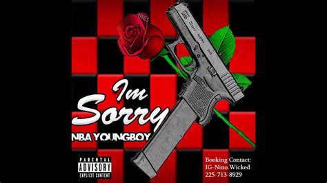 youngboy never broke again vevo nba youngboy im sorry youtube