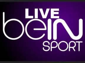regarder le match en direct bein sport live streaming + tv