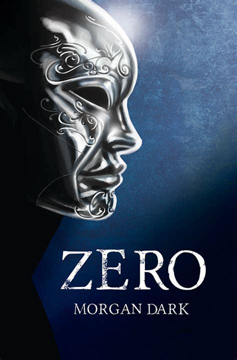 libro zero libros con alma novela juvenil rese 241 as zero de morgan dark