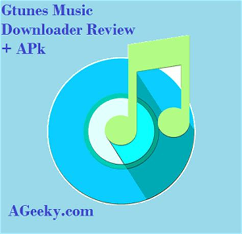 gtunes apk gtunes downloader apk version