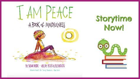 141972701x i am peace a i am peace a book of mindfulness by susan verde
