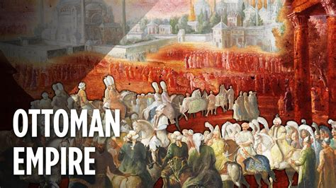 Rise And Fall Of The Ottoman Empire by The Rise Of The Ottoman Empire