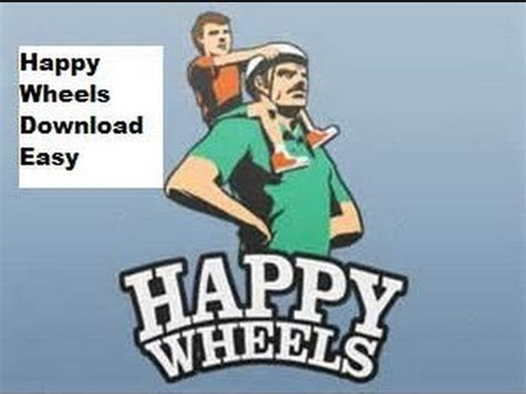 happy wheels full version youtube how to download happy wheels full version mediafire link