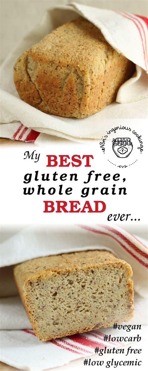 whole grains vegan my best gluten free whole grain bread vegan