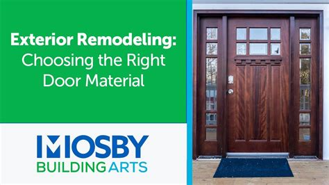 exterior remodeling choosing   door material