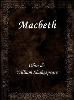 libro 1606 william shakespeare and frases de quot macbeth quot frases libro mundi frases com