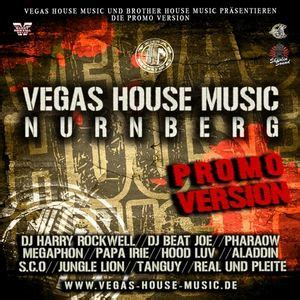 vegas house music pharaow hood luv aladdin real und pleite tanguy dj harry rockwell papa irie
