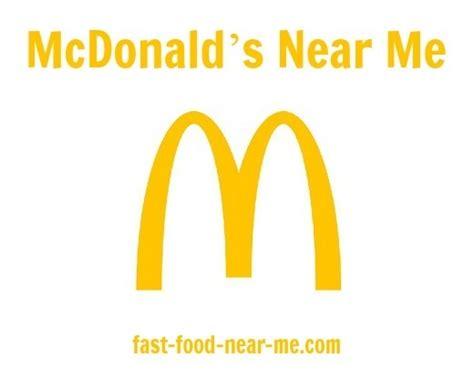 Closets Mcdonalds by Mcdonald S Near Me