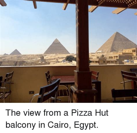 The View Meme - the view from a pizza hut balcony in cairo egypt dank