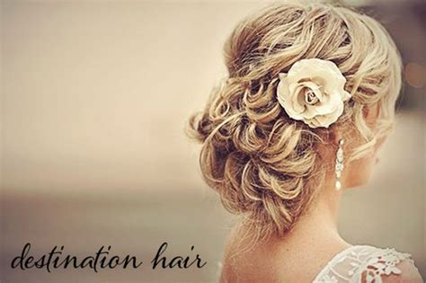 wedding hairstyle ideas for hair destination wedding hair