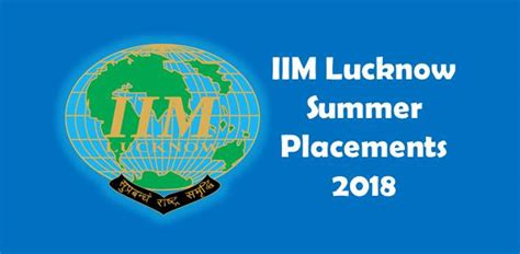 Lucknow Mba Placements by Iim Lucknow Summer Placements 2018