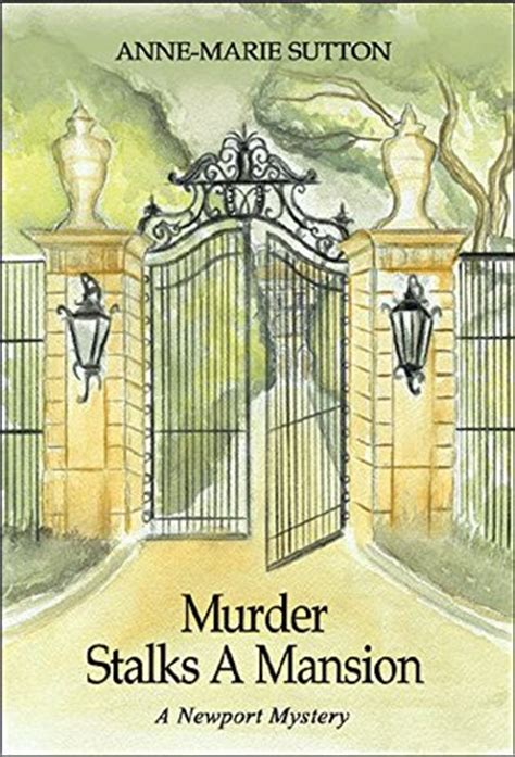 mansions of murder the a mystery a athelstan mystery books murder stalks a mansion a newport mystery the newport