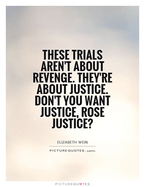 these trials aren t about they re about justice