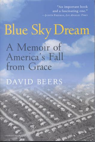 how to fall in with anyone a memoir in essays books blue sky a memoir of america s fall from grace by