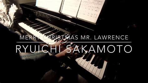 merry christmas  lawrence ryuichi sakamoto piano cover youtube