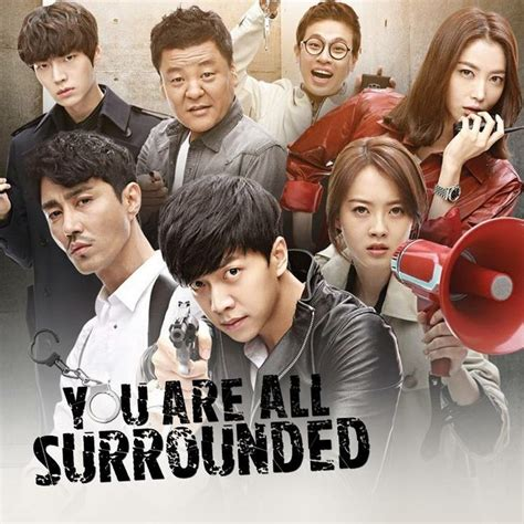 dramanice you re all surrounded you are all surrounded asian tv movie favorites