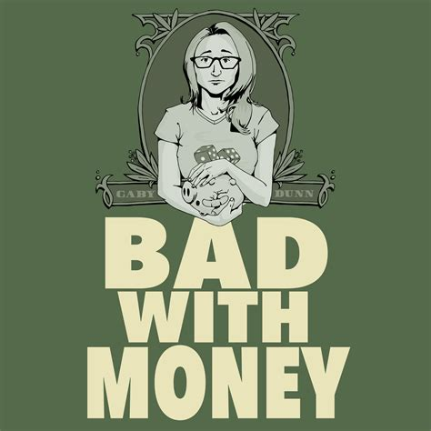 listen to the fan 93 7 bad with money with gaby dunn listen via stitcher radio