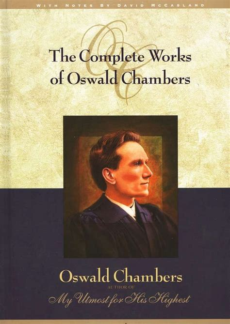 oswald chambers a in pictures books complete works of oswald chambers this book it is