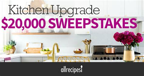 All Recipes Sweepstakes - win a 20 000 kitchen upgrade from all recipes