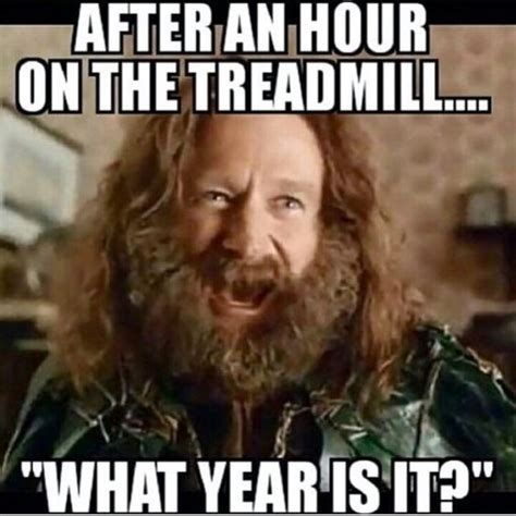 Treadmill Meme - hate treadmill running how to make it better crazy