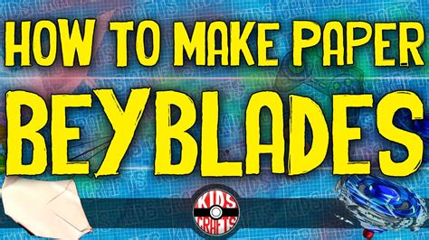 How To Make A Paper Beyblade - how to make a paper beyblade that spins fast