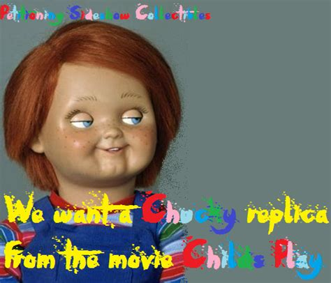 chucky film series movies sign this petition we chucky fans want a chucky doll from