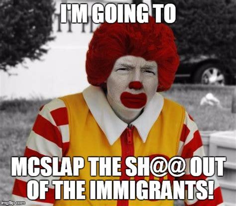Ronald Mcdonald Meme - ronald mcdonald trump imgflip
